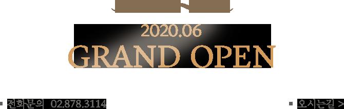 2020.06.16 GRAND OPEN